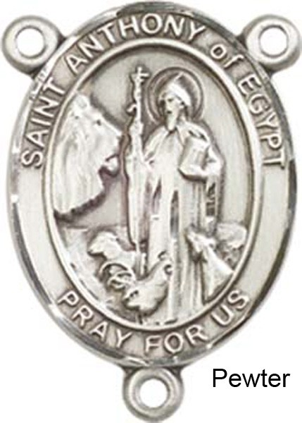 St. Anthony of Egypt Rosary Centerpiece Sterling Silver or Pewter - Pewter