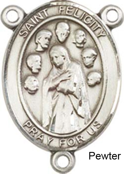 St. Felicity Rosary Centerpiece Sterling Silver or Pewter - Pewter