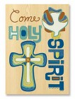 Come Holy Spirit Confirmation Card