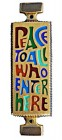 Peace to All Who Enter Here Wall Plaque - 4.25 inches