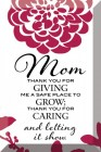 Mom Thank You For Giving Glass Plaque