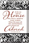 As For Me and My House Glass Plaque