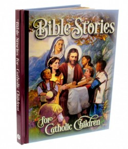 Bible Stories for Catholic Children, Hardcover Book [HBK001]