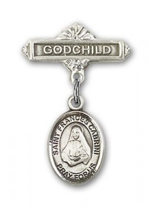 Pin Badge with St. Frances Cabrini Charm and Godchild Badge Pin [BLBP0340]