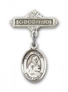Pin Badge with St. Isidore of Seville Charm and Godchild Badge Pin [BLBP0607]