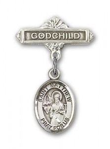 Pin Badge with St. Matthew the Apostle Charm and Godchild Badge Pin [BLBP0782]