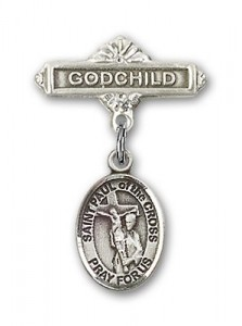 Pin Badge with St. Paul of the Cross Charm and Godchild Badge Pin [BLBP2096]