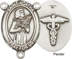 St. Agatha Nurse Rosary Centerpiece Sterling Silver or Pewter [BLCR0174]