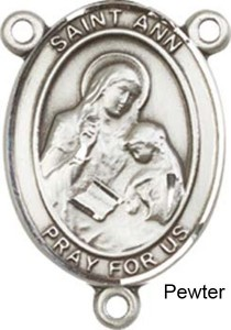St. Ann Rosary Centerpiece Sterling Silver or Pewter [BLCR0173]