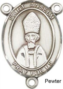 St. Anselm of Canterbury Rosary Centerpiece Sterling Silver or Pewter [BLCR0440]