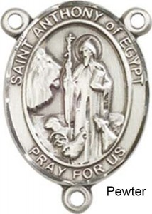 St. Anthony of Egypt Rosary Centerpiece Sterling Silver or Pewter [BLCR0415]