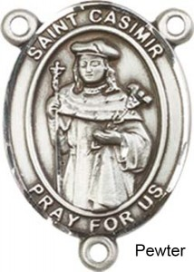 St. Casimir of Poland Rosary Centerpiece Sterling Silver or Pewter [BLCR0279]