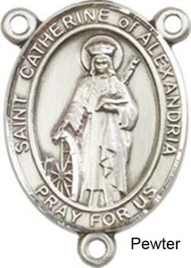 St. Catherine of Alexandria Rosary Centerpiece Sterling Silver or Pewter [BLCR0441]