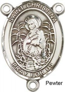 St. Christina the Astonishing Rosary Centerpiece Sterling Silver or Pewter [BLCR0418]
