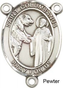 St. Columbanus Rosary Centerpiece Sterling Silver or Pewter [BLCR0419]