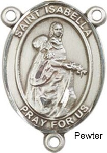 St. Isabella of Portugal Rosary Centerpiece Sterling Silver or Pewter [BLCR0349]