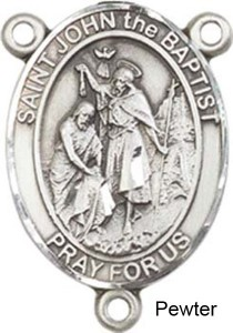 St. John the Baptist Rosary Centerpiece Sterling Silver or Pewter [BLCR0224]