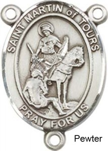 St. Martin of Tours Rosary Centerpiece Sterling Silver or Pewter [BLCR0302]