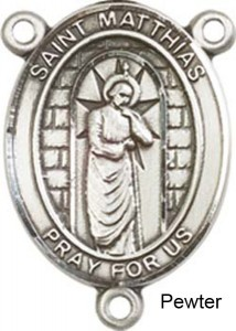 St. Matthias the Apostle Rosary Centerpiece Sterling Silver or Pewter [BLCR0429]