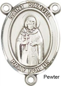 St. Samuel Rosary Centerpiece Sterling Silver or Pewter [BLCR0358]