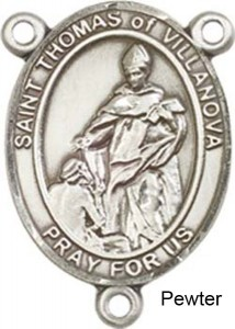St. Thomas of Villanova Rosary Centerpiece Sterling Silver or Pewter [BLCR0402]