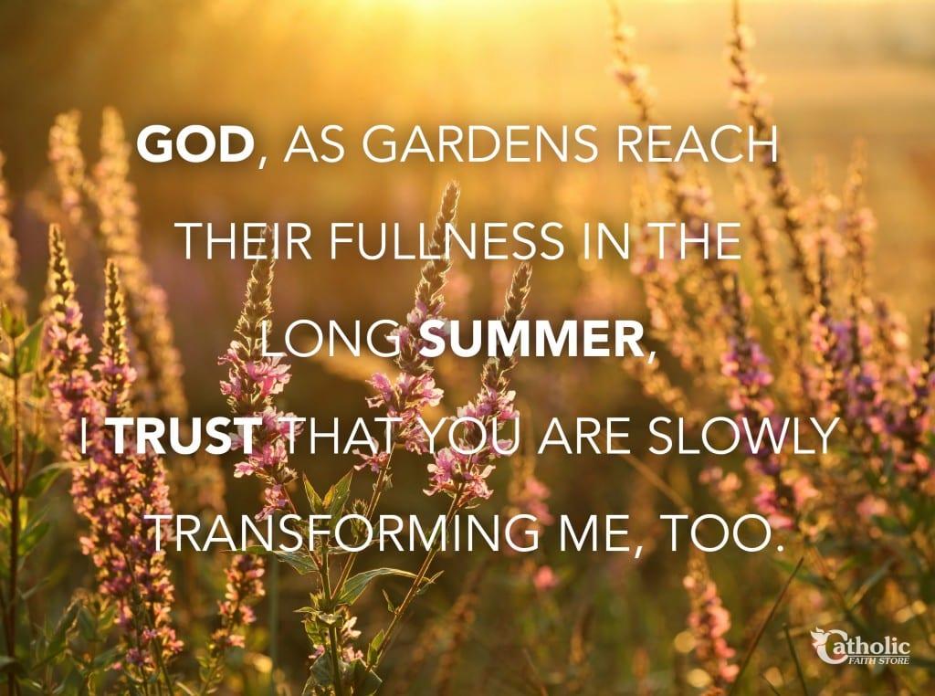 Garden Summer Trust in God