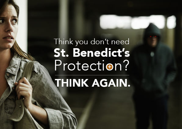 Think You Don't Need St. Benedict's Protection? Think again!