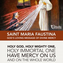 Saint Faustina & The Divine Mercy