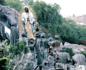 Hill of Tepeyac Our Lady of Guadalupe