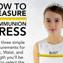 Measuring For A First Communion Dress – Infographic
