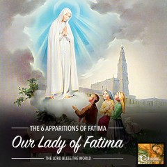 The 6 Apparitions of Fatima