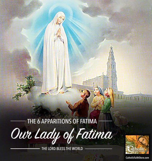 The 6 Apparitions Of Fatima