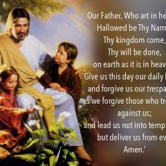 Understanding the Lord's Prayer Line By Line – Our Father