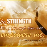 Philippians 4:13 – I have the strength