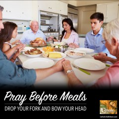 Don't Pray Before Meals? Drop Your Fork and Bow Your Head