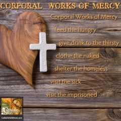 Works of Mercy, Part 1 Corporal Works of Mercy