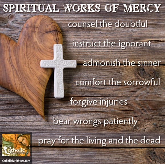 The Spiritual Works of Mercy – Part 2